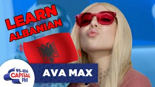Ava Max Teaches Us How To Speak Albanian 🇦🇱 | FULL INTERVIEW | Capital