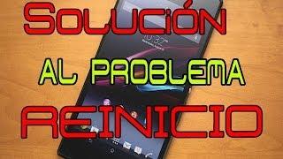 Solución Al Problema De Que Se Reinicia El Teléfono Solo / Androoid Style