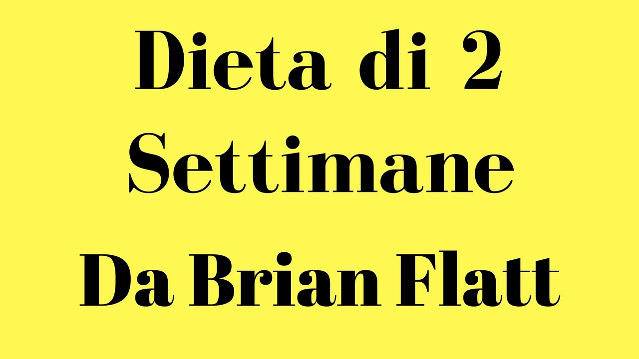 dieta di 2 settimane di brian flatt