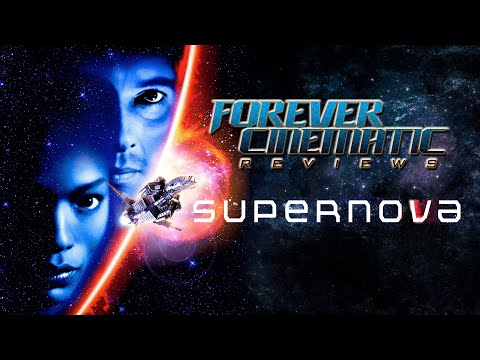 Supernova (2000) - Forever Cinematic Review