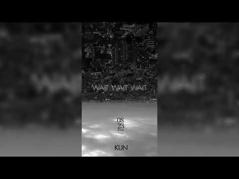 Cai Xukun - Wait Wait Wait