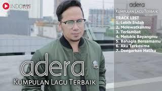ADERA - full album (KUMPULAN LAGU ADERA TERBAIK FULL ALBUM TOP HITS)
