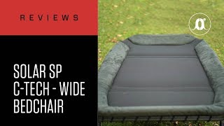 Gambar cover CARPologyTV - Solar Tackle SP C-Tech Wide Bedchair Review
