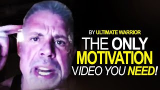 WATCH THIS EVERY DAY - Ultimate Warrior's Best MOTIVATION Ever