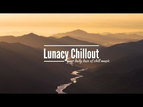 Best Ambient & Chill Music 2017 [1 Hour of Beautiful Ambient Music] #1