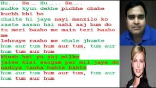 Karaoke Hum Aur Tum only for Male singer