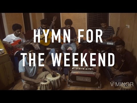 Coldplay - Hymn For The Weekend | Desi Version | V Minor Cover