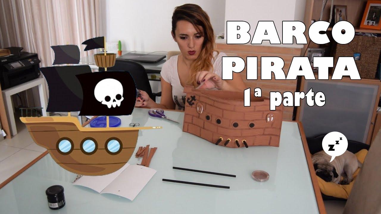 Barco Pirata Goma Eva Primera Parte