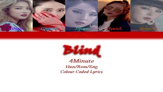 4Minute(포미닛) - Blind Colour Coded Lyrics (Han/Rom/Eng) by Ta…
