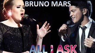 Adele & Bruno Mars - All i Ask