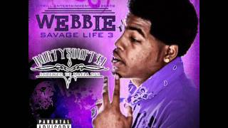 5. Webbie - Trilla Than A Bitch Feat. Lil Phat (Chopped & Screwed By DurtySoufTx1) + Free DL