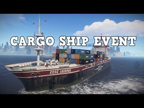 CARGO SHIP EVENT - RUST