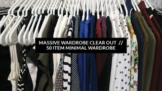 Massive Wardrobe Clear Out  |  50 Item Minimal Wardrobe