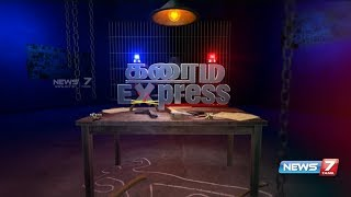 Crime Express-News7 Tamil TV Show