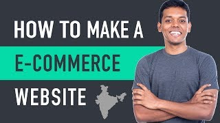 How to Make an E-Commerce Website in India - Build an Online S…