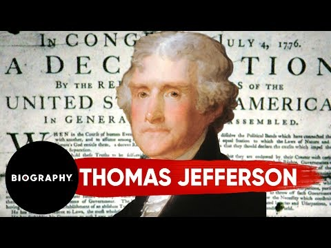 Thomas Jefferson - Author of The Declaration of Indepence & 3rd U.S. President | Mini Bio | BIO