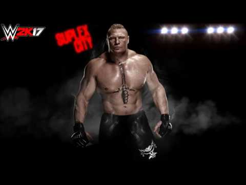 #LR WWE 2k17 Suplex City Trailer Song