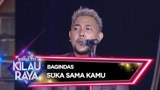 Bagindas [SUKA SAMA KAMU] - Road To Kilau Raya (26/1)