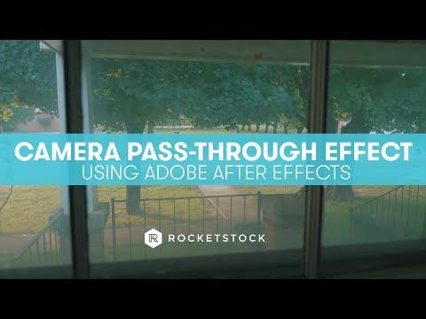 Create A Camera Pass-Through Effect in After Effects   RocketStock.com