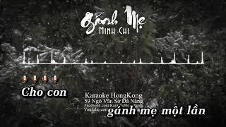 (Karaoke) Gánh Mẹ - Minh Chi (Beat Gốc Bè)