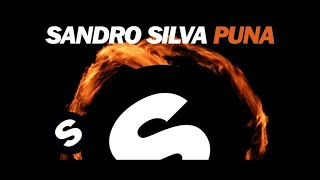 Sandro Silva - Puna (Original Mix)
