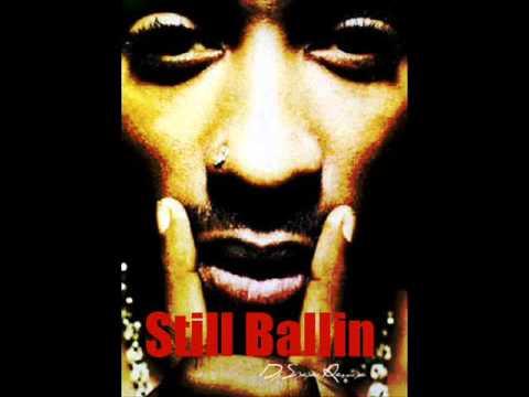 2pac  Still Ballin Remix  Dj Sixx