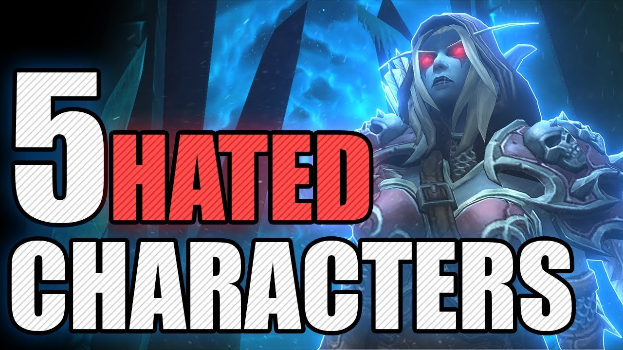 5 Hated Characters In World of Warcraft #2