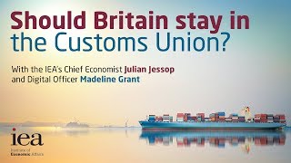 Should Britain stay in the Customs Union?