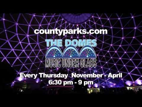 Music Under Glass at the Domes: 2013-14 Concert Series Every Thursday Night
