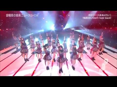 [720p] NMB48 - Don't Look Back! (LIVE) Music Hour 150327