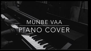 Munbe Vaa | Piano Cover | Dhanuush R K