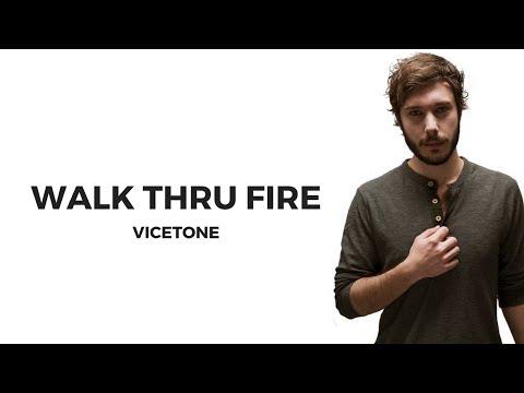 Vicetone - Walk Thru Fire [ Lyrics ] (feat. Meron Ryan)