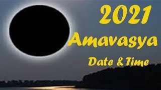 2021 Amavasya Dates Time Schedule for India  2021 Amavasya Calender