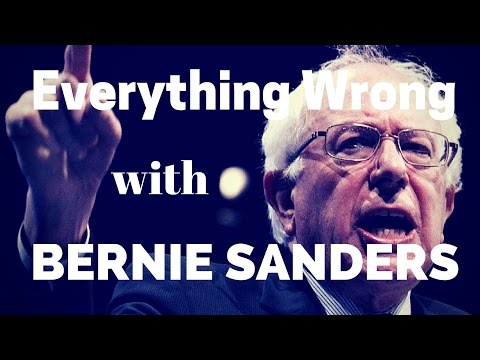 Everything Wrong with Bernie Sanders
