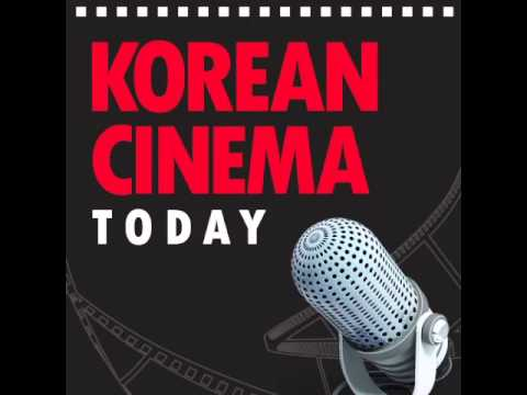 [KCT podcast] Episode 4 - Special Episode - Korean Cinema in 2013