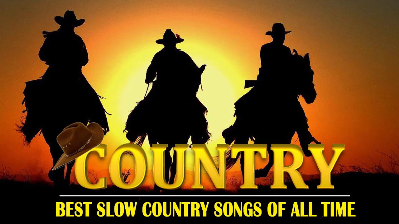 Best Classic Slow Country Love Songs Of All Time Greatest Old Country Music Collection Youtube