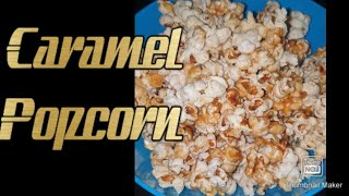 Caramel Popcorn Recipe   Homemade Caramel Popcorn
