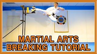 Martial Arts Breaking Tutorial | How to Break | Ginger Ninja Trickster