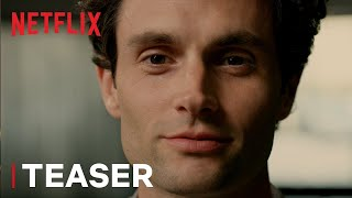 YOU S2 | Official Teaser | Netflix