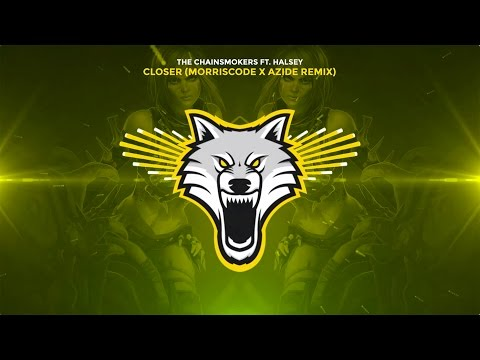 The Chainsmokers - Closer ft. Halsey (MorrisCode x Azide Trap Remix)