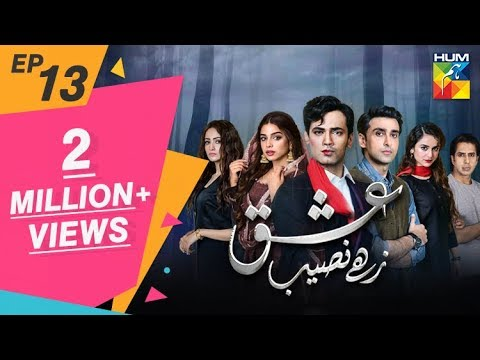 Download Ishq Zahe Naseeb Episode #13 HUM TV Drama 13 September 2019