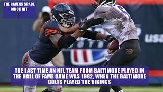 Ravens to Play Bears in Hall of Fame Game | Ravens Space Quick Hit