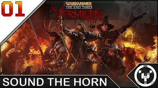 SOUND THE HORN | WH: The End Times - Vermintide | 01
