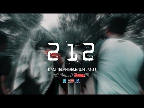 #212, Kami Telah Memenuhi Janji !