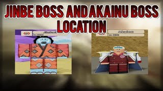 [UPDATE!] Akainu and Jinbe Bosses Location! | Ro-Piece | Roblox
