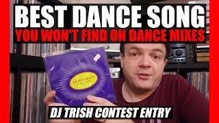 Best Dance Song You Won't Find on Dance Mixes - DJ Trish Response Video // Vinyl Community