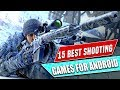15 Best Shooting Games For Android |2019 (offline/online)