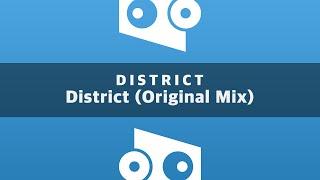 Скачать District Original Mix