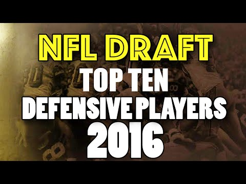 TOP 10 DEFENSIVE PLAYERS NFL Draft 2016