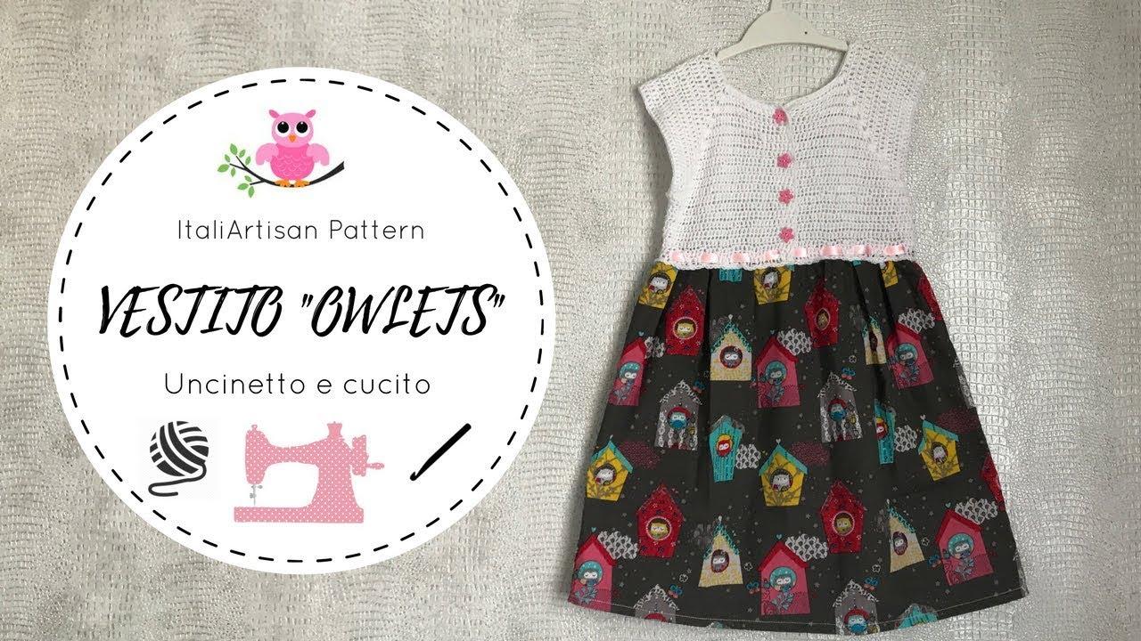 Abito Bimba Owlets Uncinetto Topdown E Cucito Crochet Dress For